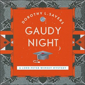 Gaudy Night Audiobook By Dorothy L Sayers cover art