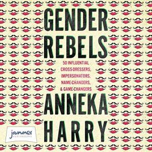 Gender Rebels Audiobook By Anneka Harry cover art