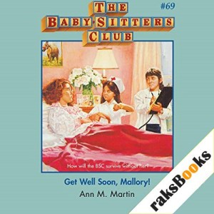 Get Well Soon, Mallory! Audiobook By Ann M. Martin cover art
