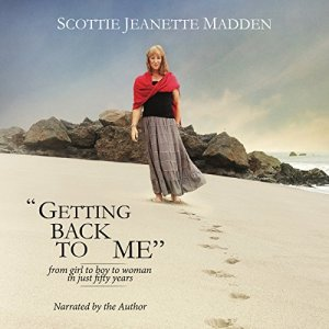 """""""Getting Back to Me"""" Audiobook By Scottie Jeanette Madden cover art"""