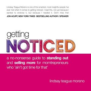 Getting Noticed Audiobook By Lindsay Teague Moreno cover art