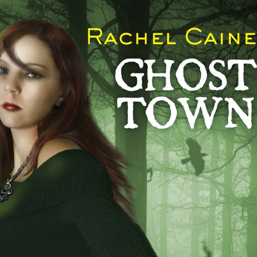 Ghost Town Audiobook By Rachel Caine cover art