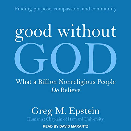 Good Without God Audiobook By Greg Epstein cover art