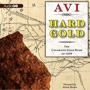 Hard Gold (I Witness) Audiobook By Avi cover art