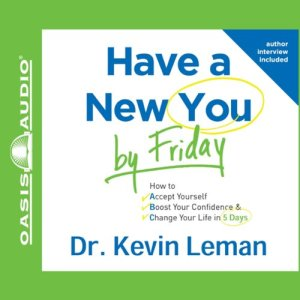 Have a New You by Friday Audiobook By Kevin Leman cover art