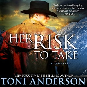 Her Risk to Take Audiobook By Toni Anderson cover art