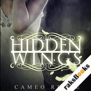 Hidden Wings Audiobook By Cameo Renae cover art
