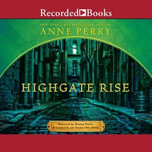 Highgate Rise Audiobook By Anne Perry cover art