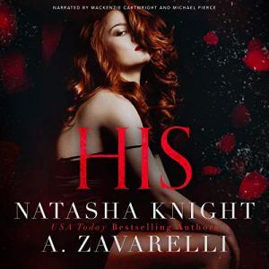 His Audiobook By A. Zavarelli, Natasha Knight cover art