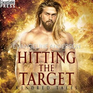 Hitting the Target Audiobook By Evangeline Anderson cover art