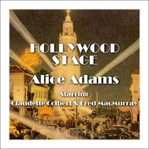 Hollywood Stage - Alice Adams Audiobook By Hollywood Stage Productions cover art