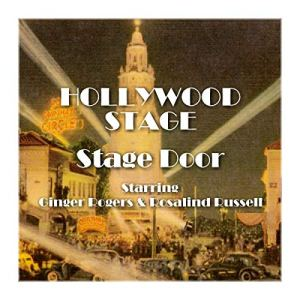 Hollywood Stage - Stage Door Audiobook By Hollywood Stage Productions cover art
