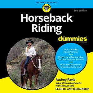 Horseback Riding for Dummies Audiobook By Audrey Pavia, Shannon Sand - contributor cover art