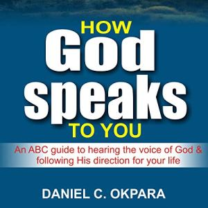 How God Speaks to You Audiobook By Daniel C. Okpara cover art