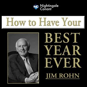 How To Have Your Best Year Ever Audiobook By Jim Rohn cover art