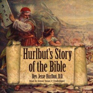 Hurlbut's Story of the Bible Audiobook By Rev. Jesse Hurlbut D.D. cover art