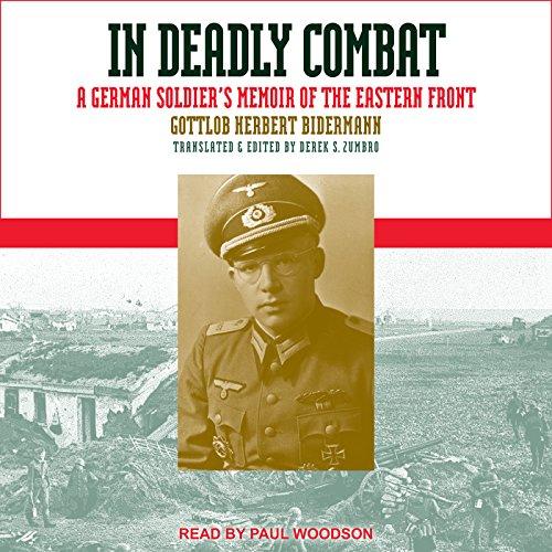 In Deadly Combat Audiobook By Gottlob Herbert Bidermann, Derek S. Zumbro - translator cover art