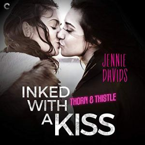 Inked with a Kiss Audiobook By Jennie Davids cover art