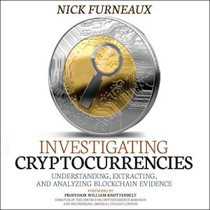 Investigating Cryptocurrencies Audiobook By Nick Furneaux cover art