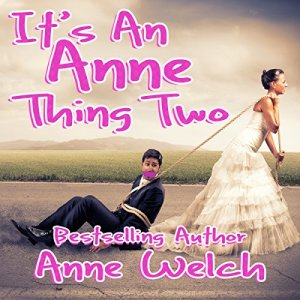 It's an Anne Thing Two Audiobook By Anne Welch cover art
