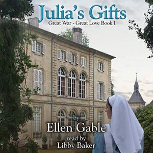 Julia's Gifts Audiobook By Ellen Gable cover art