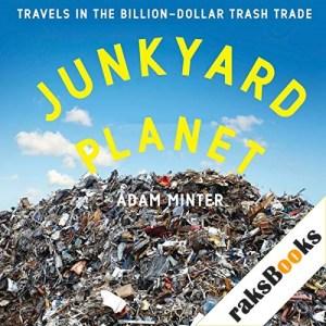 Junkyard Planet Audiobook By Adam Minter cover art