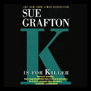 K Is for Killer Audiobook By Sue Grafton cover art