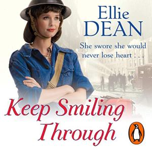 Keep Smiling Through Audiobook By Ellie Dean cover art