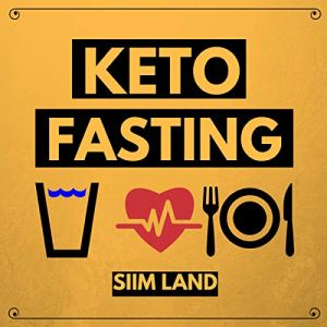 Keto Fasting Audiobook By Siim Land cover art
