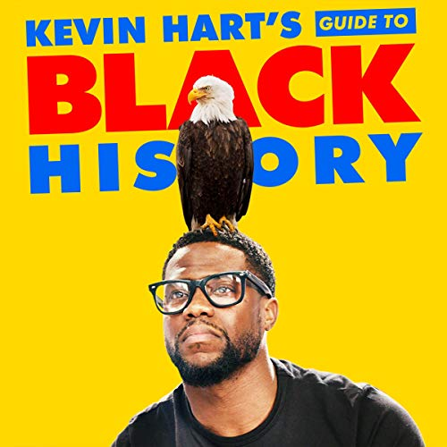 Kevin Hart's Guide to Black History Audiobook By Kevin Hart cover art