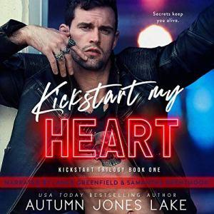 Kickstart My Heart Audiobook By Autumn Jones Lake cover art