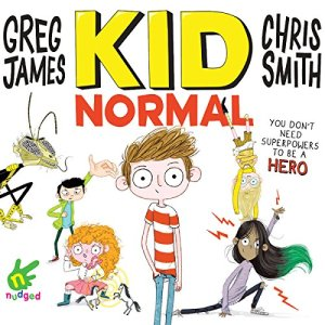 Kid Normal Audiobook By Greg James, Chris Smith cover art