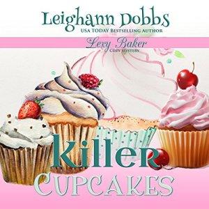 Killer Cupcakes Audiobook By Leighann Dobbs cover art