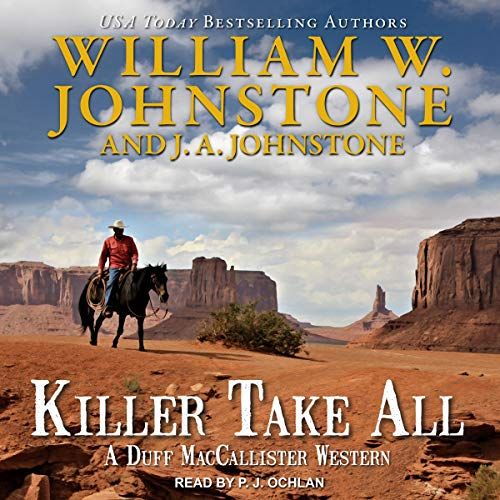 Killer Take All Audiobook By William W. Johnstone, J. A. Johnstone cover art