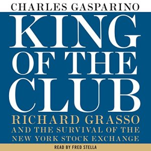 King of the Club Audiobook By Charles Gasparino cover art