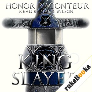 Kingslayer Audiobook By Honor Raconteur cover art