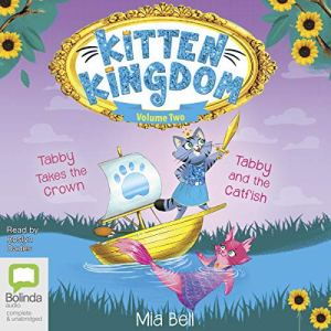 Kitten Kingdom Volume Two Audiobook By Mia Bell cover art