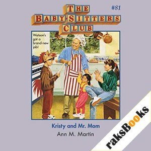 Kristy and Mr. Mom Audiobook By Ann M. Martin cover art