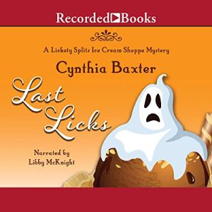 Last Licks Audiobook By Cynthia Baxter cover art