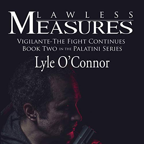Lawless Measures Audiobook By Lyle O'Connor cover art