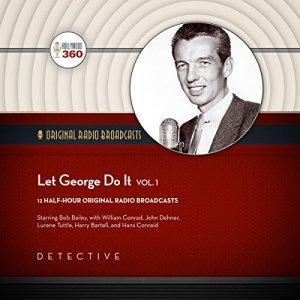 Let George Do It, Vol. 1 Audiobook By Hollywood 360 cover art