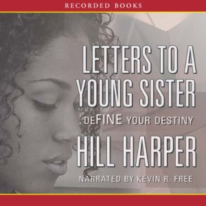 Letters to a Young Sister Audiobook By Harper Hill cover art