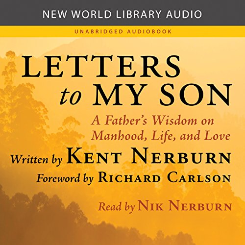 Letters to My Son Audiobook By Kent Nerburn cover art