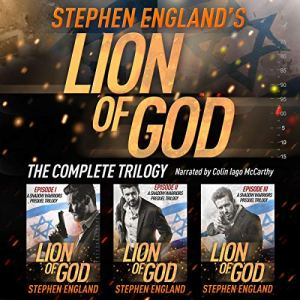Lion of God: The Complete Trilogy Audiobook By Stephen England cover art