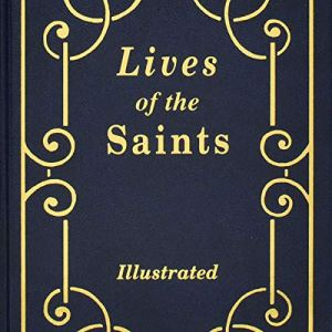Lives of the Saints Audiobook By Hugo Hoever cover art