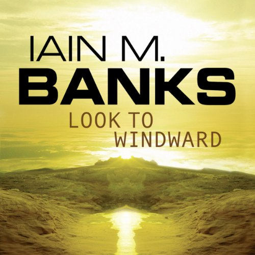 Look to Windward Audiobook By Iain M. Banks cover art