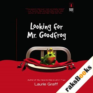 Looking for Mr. Goodfrog Audiobook By Laurie Graff cover art