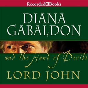 Lord John and the Hand of the Devils Audiobook By Diana Gabaldon cover art