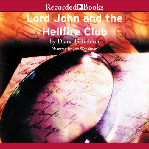 Lord John and the Hellfire Club Audiobook By Diana Gabaldon cover art