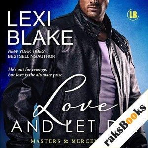 Love and Let Die Audiobook By Lexi Blake cover art